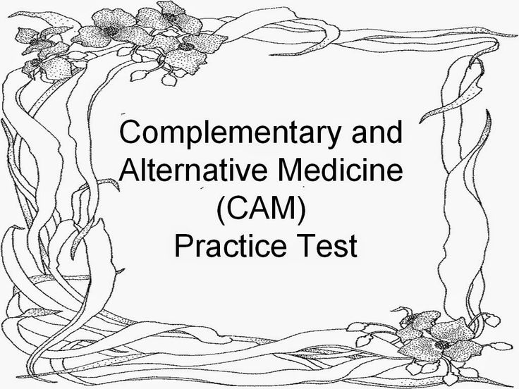 Complementary and Alternative Medicine Practice Test CAM