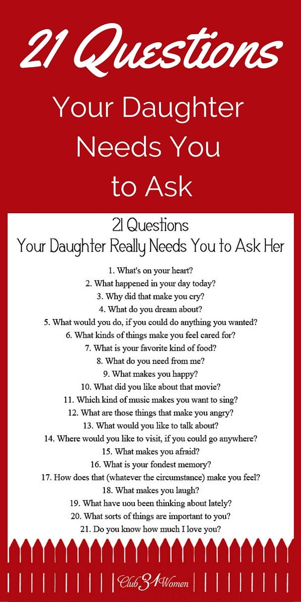 So how do you develop a close relationship with your daughter? How to get to know