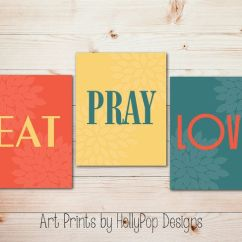 Framed Prints For Kitchens Kitchen Aid Gas Grills Modern Wall Decor-eat Pray Love-inspirational Art ...