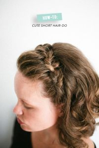 How-To: Braided-Do for Short Hair | Hair steps, Crown ...
