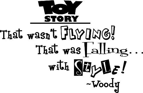 Toy Story That wasn't flying! That was falling with style