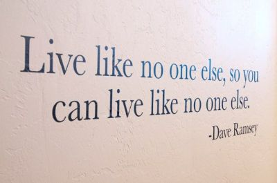 Live Like No One Else, So You Can Live Like No One Else - Dave Ramsey Quote - Wall Decal on Etsy, $24.99