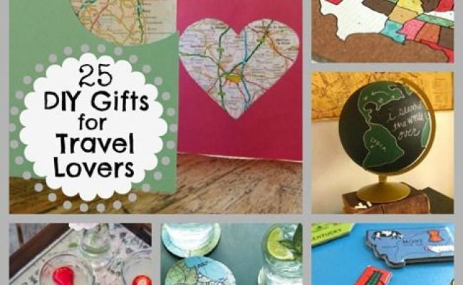 25 Diy Gifts For Travel Lovers Great Map Ideas