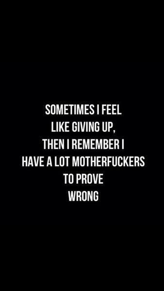 Sometimes I feel like givin