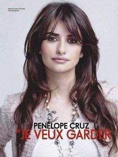 39 Best Images About Penelope Cruz On Pinterest Layers And Bangs