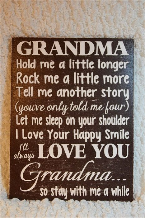 Grandma Wood Sign Grandma Hold Me A Little Longer Poem