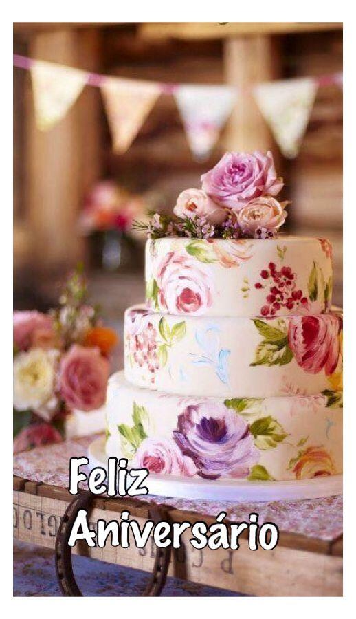 Feliz Aniversario Mensagem De Aniversario Pinterest More Happy Birthday And Birthday Msg
