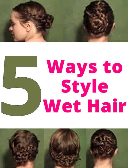 22 Best Images About Hair Wet On Pinterest Tease Hair Updo And