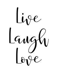 25+ best Live laugh love quotes on Pinterest | Live laugh ...