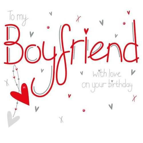 1000 Ideas About Boyfriend Birthday Wishes On Pinterest