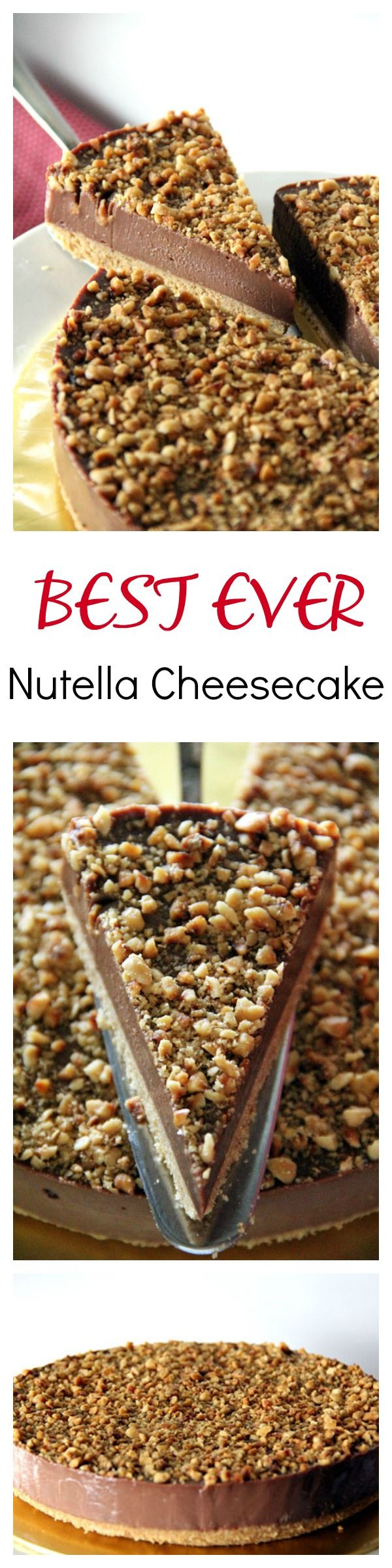 Best-ever NO BAKE Nutella Cheesecake with toasted hazelnut, to-die-for richest and creamiest