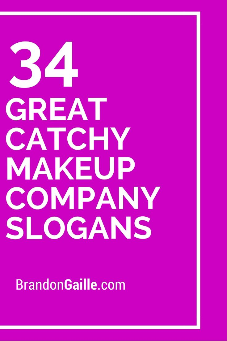 35 Great Catchy Makeup Company Slogans Makeup Companies