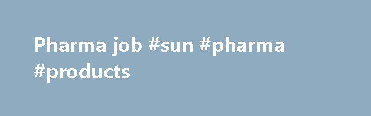 38 Openings For Qc Executive Sun Pharma - Inspirational Interior
