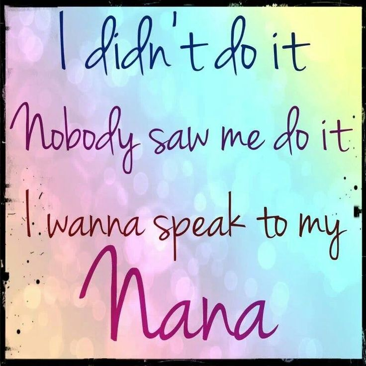 Love My Nana Nana Sayings Pinterest Birthdays