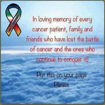 In Loving Memory Of Every Cancer Patient Family And