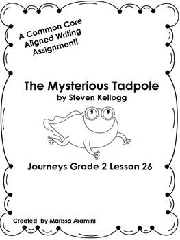 The Mysterious Tadpole-Journeys Grade 2-Lesson 26