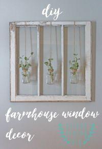 Best 20+ Old Window Decor ideas on Pinterest | Rustic ...