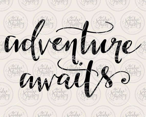 Adventure Awaits SVG Cut File, Wanderlust, Adventure SVG
