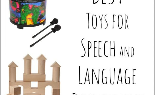 The Best Toys For Speech And Language Development A Well
