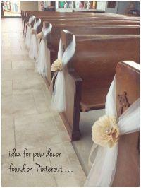 Best 20+ Church Pew Wedding ideas on Pinterest | Pew ...