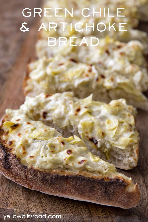 Green Chile & Artichoke Bread – a delicious appetizer and perfect for your next party!