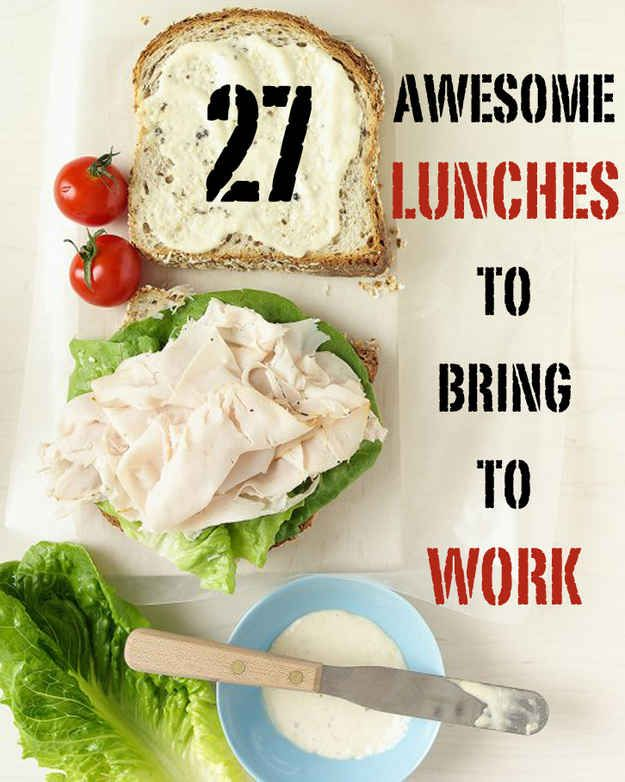 27 Awesome Easy Lunches To