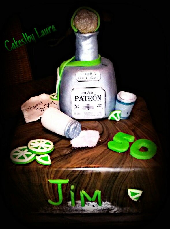 Patron Cake Cakes By Laura Pinterest Cakes