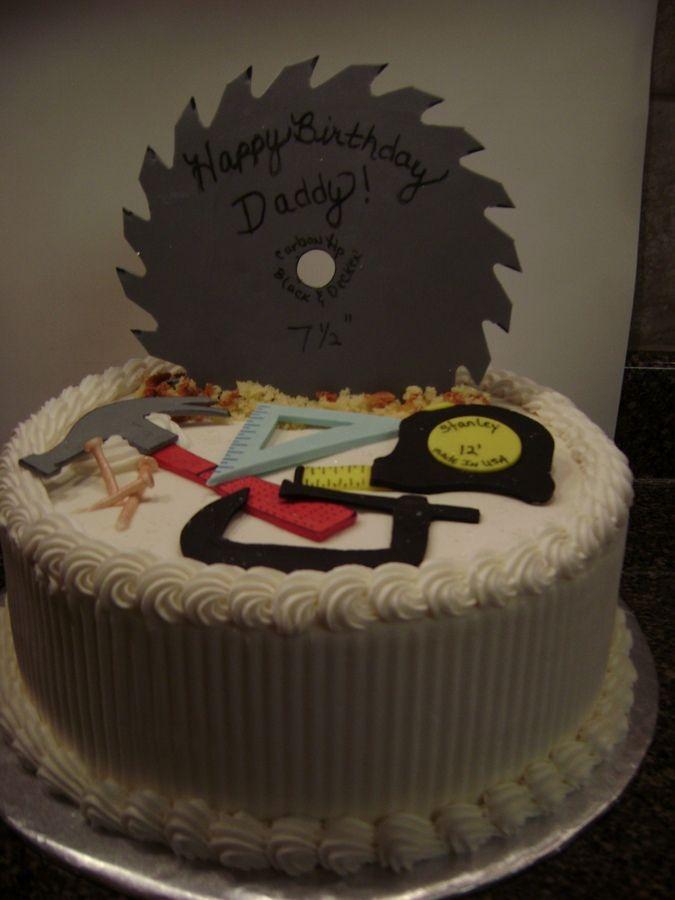 Carpenters Cake Party Grandpa S 90th Pinterest