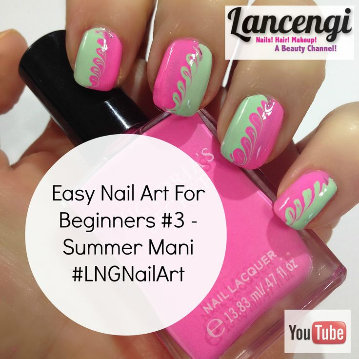 Easy Nail Art For Beginners 4 Summer Time Do You Love