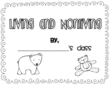 Sarah's First Grade Snippets: Living and Nonliving