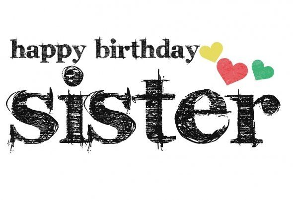 16 best images about Happy birthday sister on Pinterest