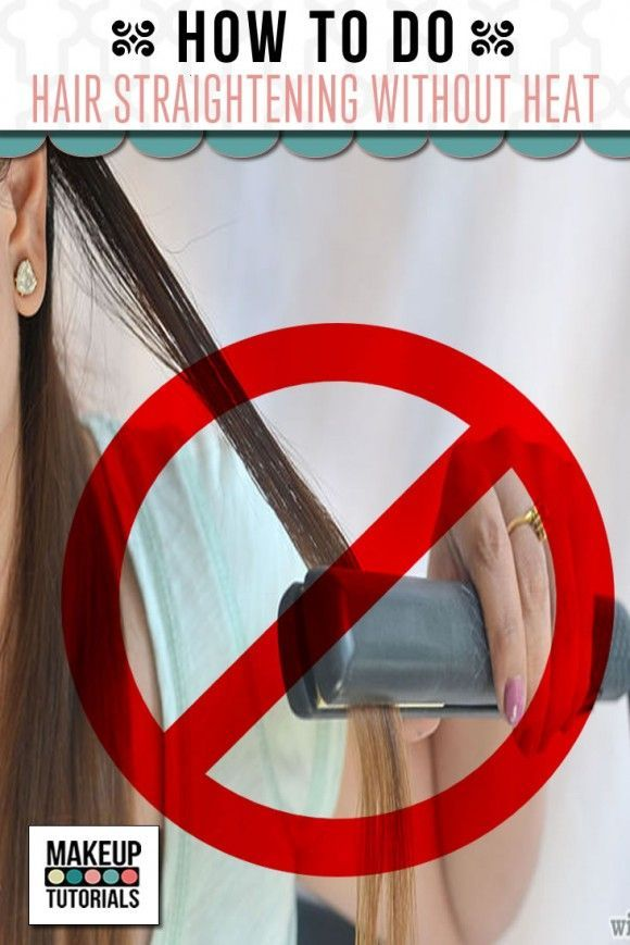 Makeup Tutorials  Straighten Your Hair Without Heat  DIY Tutorial On How To Get Straight Hair