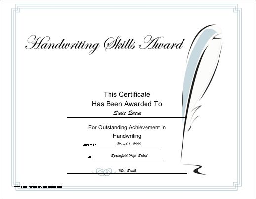 Recognize achievement in handwriting or penmanship with