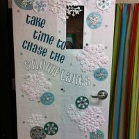 Take time to chase the snowflakes. Classroom door ...