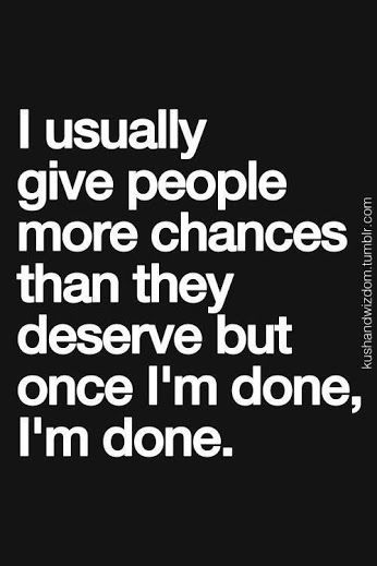 Im Done Quotes : quotes, Done...., Quotes, Repinned.net