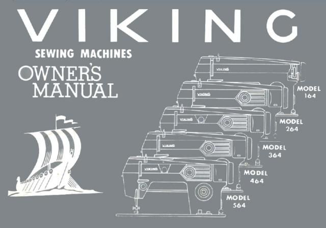 Viking Sewing Machine Instruction Manual. Models: 164, 264