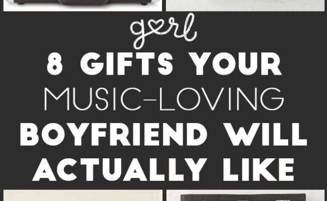 8 Gifts That Your Music Loving Boyfriend Will Actually