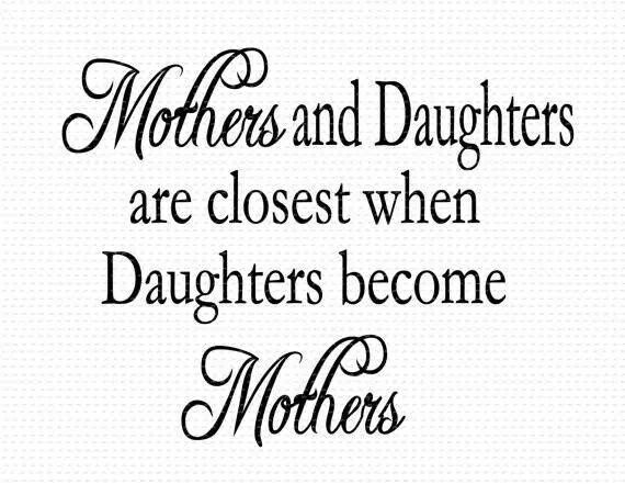 17 of 2017's best Daughter Sayings ideas on Pinterest