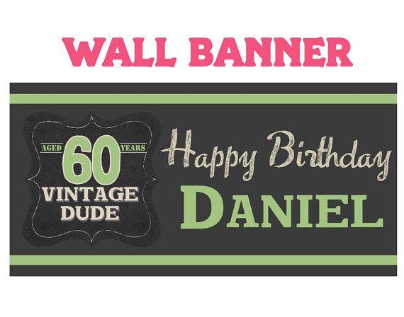 Vintage Dude Happy Birthday Banner Happy 60th Birthday