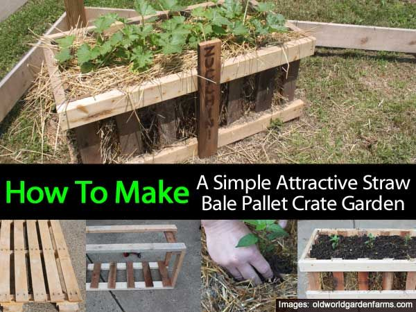 How To Make A Simple Attractive Straw Bale Pallet Crate