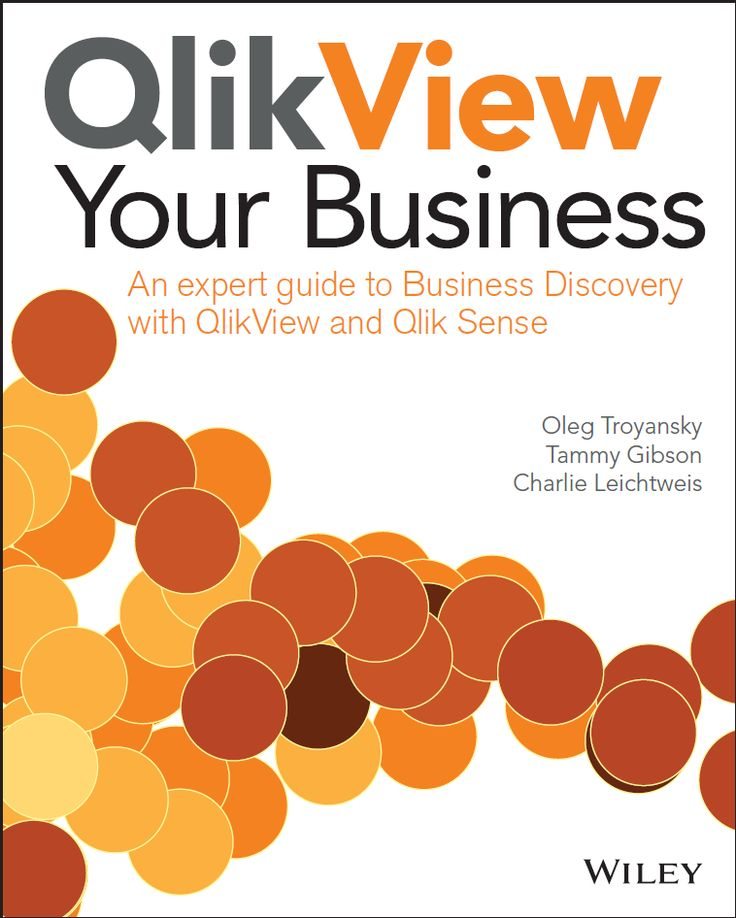 QlikView Your Business new QlikView book is available for preordering  QV Digest