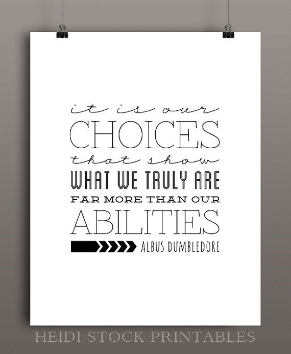 CHOICES Albus Dumbledore Quote From Harry Potter And The