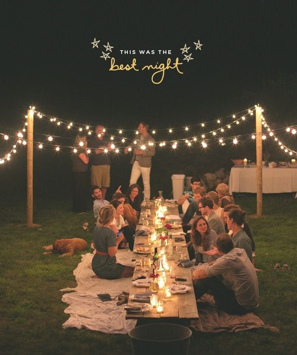 25 Best Ideas About Outdoor Night Parties On Pinterest Outdoor