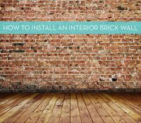 Installing an Interior Brick Wall (aka: The 'warehouse ...