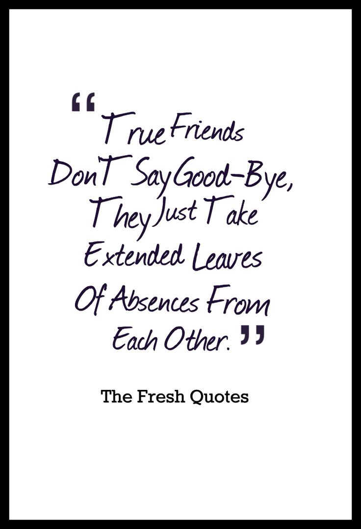 25+ best Goodbye quotes for friends on Pinterest