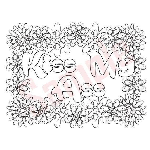 Sweary Coloring Page Kiss My As Swearing Coloring