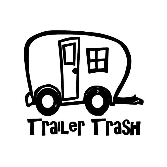 Trailer Trash Camping Travel Trailer Park RV by