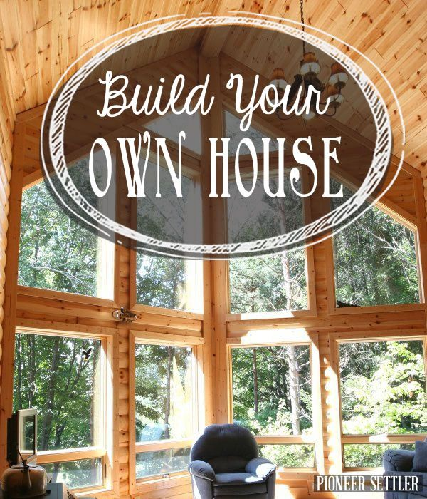 25 Best Ideas About Build Your Own House On Pinterest Building