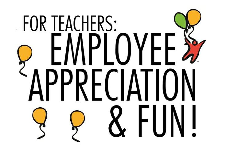 86 best images about For Teachers: Employee Appreciation