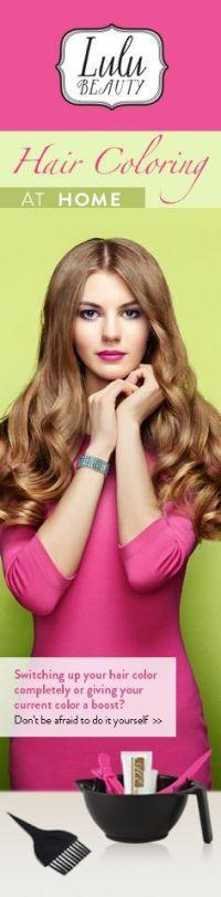 DIY: TIPS FOR AT-HOME HAIR COLORING | hair coloring ...